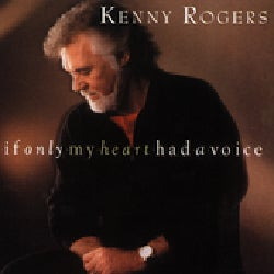 Kenny Rogers - If My Heart Had A Voice