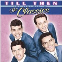 Classics - Till Then-Very Best of the Classics