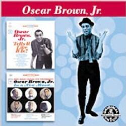 Oscar Brown Jr. - Tells It Like It Is/A New Mood