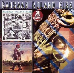 Rahsaan Roland Kirk - Kirkatron/Boogie Woogie String Along For Real