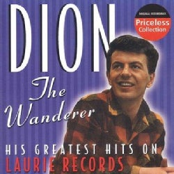 Dion - The Wanderer: His Greatest