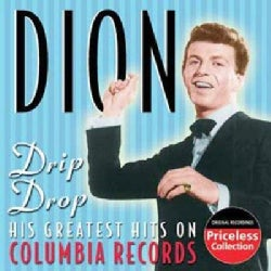 Dion - Drip Drop-His Greatest Hits on