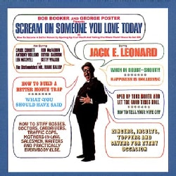 Jack E. Leonard - Scream on Someone You Love Today