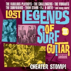 Various - Lost Legends of Surf Guitar III: Cheater Stomp!