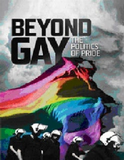 Beyond Gay: The Politics of Pride (Blu-ray Disc)