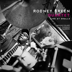 Rodney Quartet Green - Rodney Green Quartet: Live at Smalls