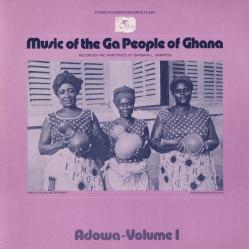Various - Music Of The Ga People Of Ghana: Adowa Vol. 1