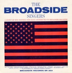 Broadside Singers - Broadside Ballads Vol. 3: The Broadside Singers