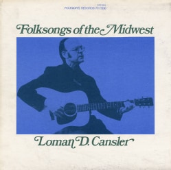 Loman Cansler - Folksongs of the Midwest