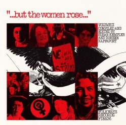 Various - But the Women Rose Vol. 2: Voices Of Women In American History