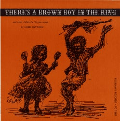 Lord Invader - There's a Brown Boy in the Ring and Other Children's Calypso Songs