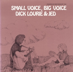 Dick Lourie - Small Voice, Big Voice