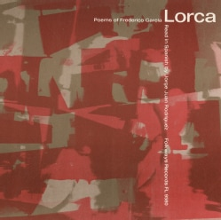 Jorge Juan Rodriguez - Poems of Federico Garcia Lorca