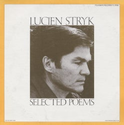 Lucien Stryk - Lucien Stryk: Selected Poems