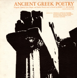 John F.C. Richards - Ancient Greek Poetry: Tragedy, Comedy, Lyric, Elegiac and Iambic Poetry: Read in Greek