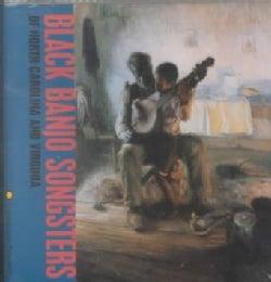 Black Banjo Songster - Of North Carolinaand Virginia