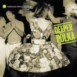 Various - Deeper Polka: More Dance Music From The Midwest