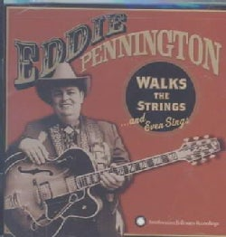 Eddie Pennington - Eddie Pennington: Walks The Strings And Even Sings