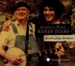 Stephen Wade - Banjo Diary: Lessons from Tradition