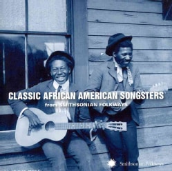 Various - Classic African American Songsters from Smithsonian Folkways