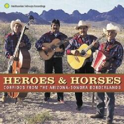 Various - Heroes & Horses Corridos from Arizona