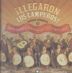 Nati Cano's Mariachi Los Camperos - Llegaron Los Camperos! Concert Favorites Of Nati Cano's Mariachi Los Camperos