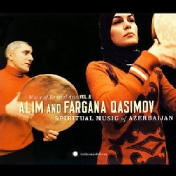 Alim & Fargana Qasimov - Central Asian Series Vol. 6: Spiritual Music of Azerbaijan
