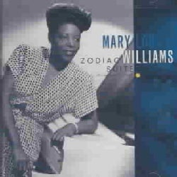 Mary Lou Williams - Zodiac Suite