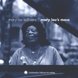 Mary Lou Williams - Mary Lou's Mass