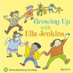 Ella Jenkins - Growing Up With Ella Jenkins