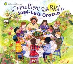Jose-Luis Orozco - Come Bien! Eat Right!