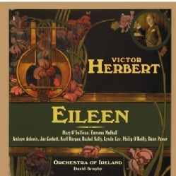 Orchestra Of Ireland - Herbert: Eileen- A Romantic Comic Opera