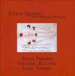 Eclipse Quartet - Eclipse Quartet Plays Parkins, Rzewski & Tenney