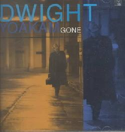 Dwight Yoakam - Gone
