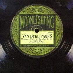 Van Dyke Parks - Moonlighting-Live at the Ash Grove