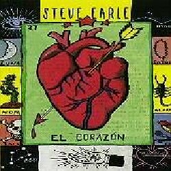 Steve Earle - El Corazon