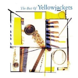 Yellowjackets - Best of the Yellowjackets
