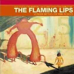 Flaming Lips - Yoshimi Battles the Pink Robots