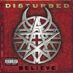 Disturbed - Believe (Parental Advisory)