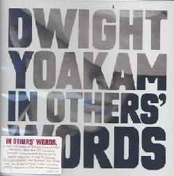 Dwight Yoakam - In Other's Words