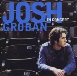 Josh Groban - Josh Groban in Concert