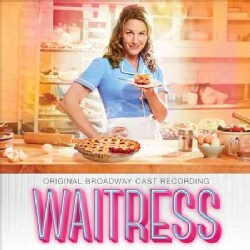 Original Broadway Cast - Waitress (OCR)
