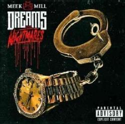 Meek Mill - Dreams and Nightmares (Parental Advisory)