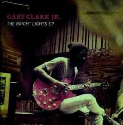 Gary Jr. Clark - The Bright Lights EP
