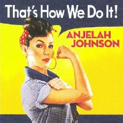 Anjelah Johnson - Thats How We Do It!