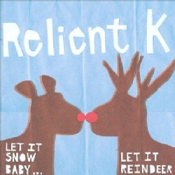 Relient K - Let It Snow Let It Reindeer