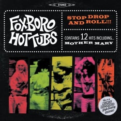 Foxboro Hottubs - Stop Drop and Roll!!!