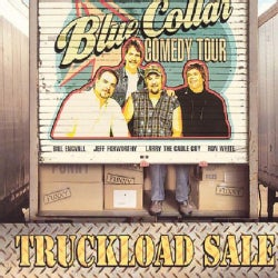 Various - The Blue Collar Comedy Tour: Truckload Sale