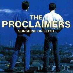 Proclaimers - Sunshine on Leith
