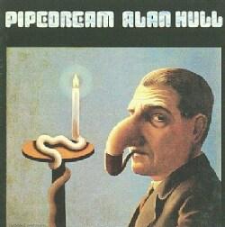 Alan Hull - Pipe Dream